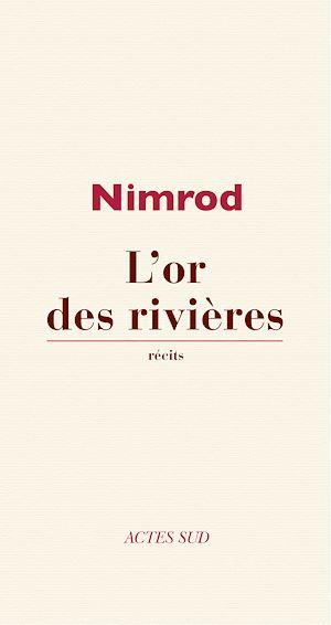 Téléchargez le livre :  L'Or des rivières