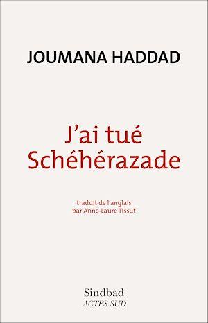 Téléchargez le livre :  J'ai tué Schéhérazade