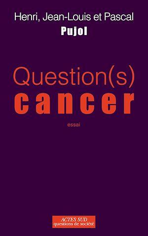 Téléchargez le livre :  Question(s) Cancer