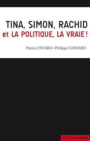 Téléchargez le livre :  Tina, Simon, Rachid et la politique, la vraie