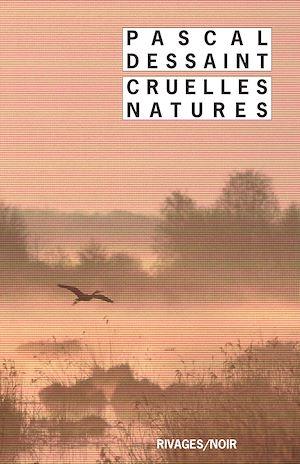 Téléchargez le livre :  Cruelles natures