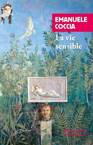 Téléchargez le livre :  La Vie sensible