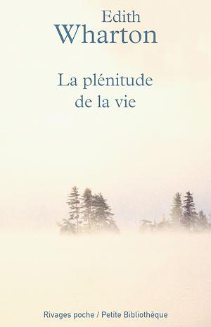 Téléchargez le livre :  La plénitude de la vie