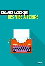 Télécharger le livre :  Des vies à écrire