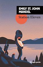 Télécharger cet ebook : Station eleven