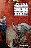 Téléchargez le livre numérique:  Le Noël du commissaire Ricciardi