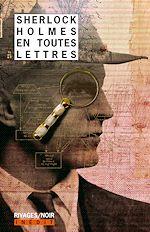 Télécharger le livre :  Sherlock Holmes en toutes lettres