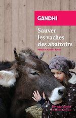Télécharger le livre :  Sauver les vaches des abattoirs