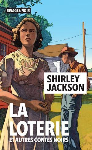 Téléchargez le livre :  La loterie et autres contes noirs