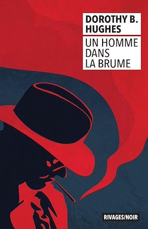 Téléchargez le livre :  UN HOMME DANS LA BRUME