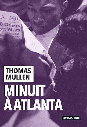 Téléchargez le livre :  Minuit à Atlanta