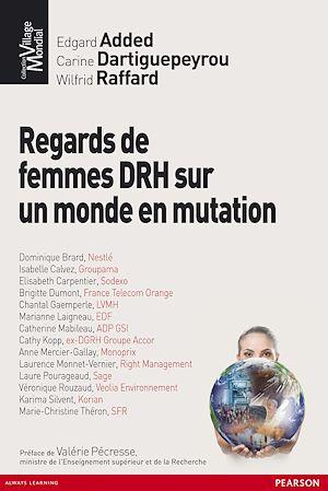 Téléchargez le livre :  Regards de femmes DRH sur un monde en mutation