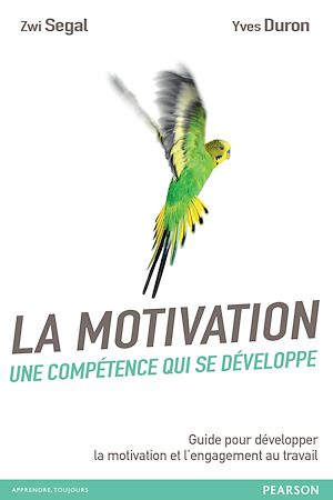 Téléchargez le livre :  La motivation, une compétence qui se développe