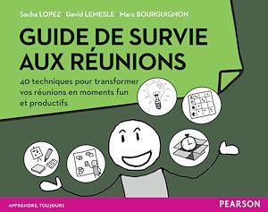 Téléchargez le livre :  Guide de survie aux réunions