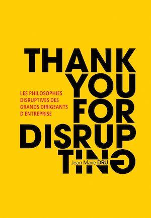 Téléchargez le livre :  Thank You For Disrupting