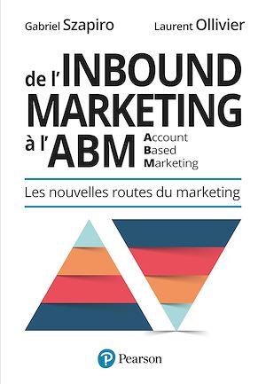 Téléchargez le livre :  De l'Inbound Marketing à l'ABM (Account-Based Marketing)