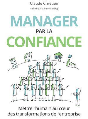Téléchargez le livre :  Manager par la confiance