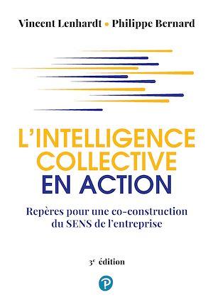 Téléchargez le livre :  L'intelligence collective en action
