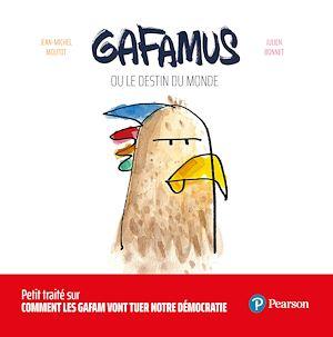 Téléchargez le livre :  Gafamus ou le destin du monde