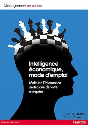 Téléchargez le livre :  Intelligence économique, mode d'emploi