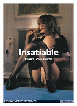 Téléchargez le livre :  Insatiable