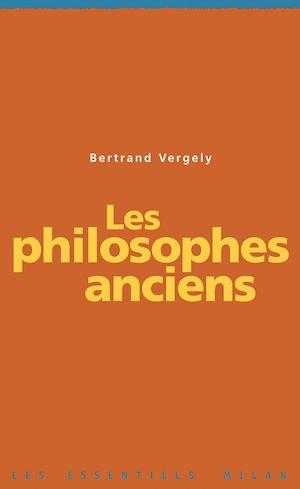 Téléchargez le livre :  Les philosophes anciens