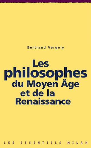 Téléchargez le livre :  Les philosophes du Moyen Âge et de la Renaissance
