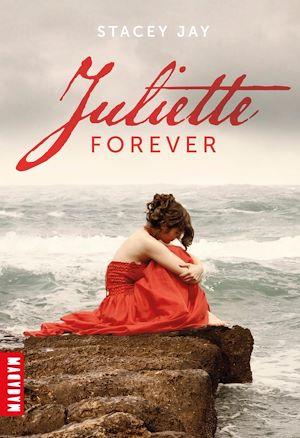Téléchargez le livre :  Juliette Forever