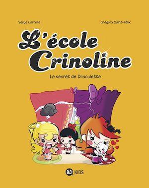 Téléchargez le livre :  L'école Crinoline, Tome 03