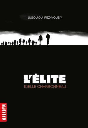 Téléchargez le livre :  L'élite, Tome 01
