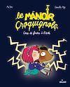 Téléchargez le livre numérique:  Le Manoir Croquignole