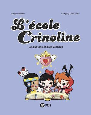 Téléchargez le livre :  L'école Crinoline, Tome 04