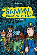Télécharger le livre :  Sammy et ses losers fantastiques, Tome 02