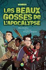 Télécharger le livre :  Les beaux gosses de L'Apocalypse