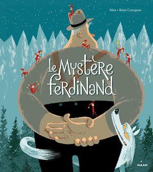 Téléchargez le livre :  Le Mystère Ferdinand