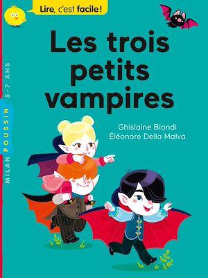 Téléchargez le livre :  Les trois petits vampires