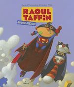 Télécharger cet ebook : Raoul Taffin super-héros