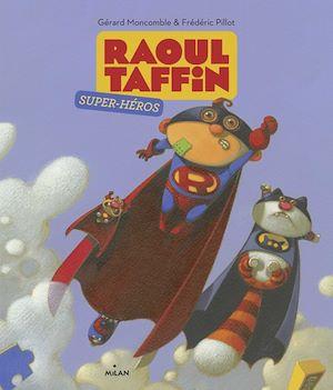 Téléchargez le livre :  Raoul Taffin super-héros