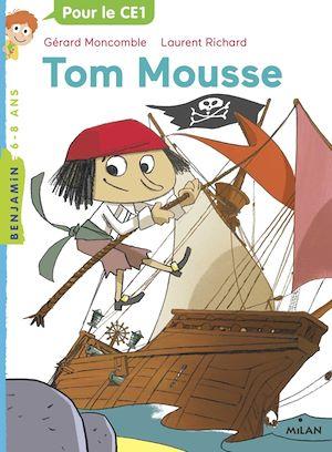 Téléchargez le livre :  Tom Mousse