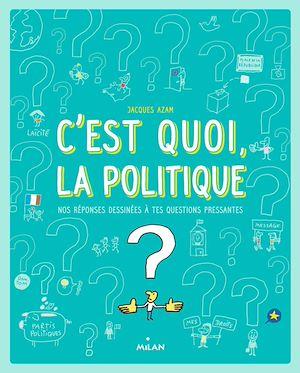 Téléchargez le livre :  C'est quoi la politique ?