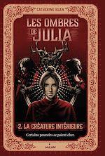 Télécharger le livre :  Les ombres de Julia, Tome 02