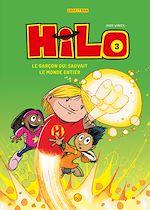 Télécharger le livre :  Hilo, Tome 03