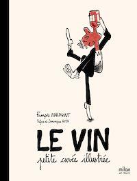 Télécharger le livre : Petite cuvée illustrée