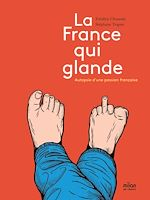 Télécharger le livre :  La France qui glande
