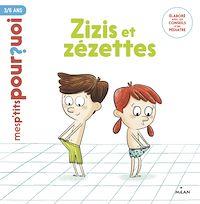 Télécharger le livre : Zizis et Zézettes