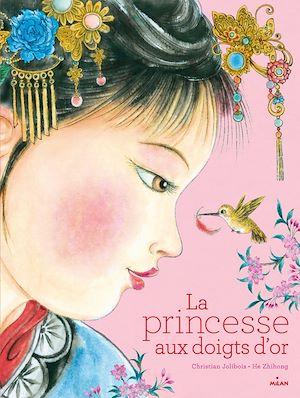 Téléchargez le livre :  La princesse aux doigts d'or