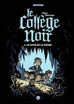 Télécharger le livre :  Le collège noir, Tome 02