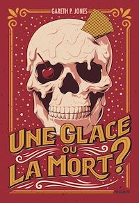 Télécharger le livre : Une glace ou la mort ?