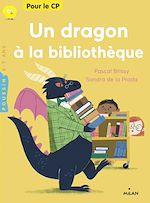 Télécharger le livre :  Un dragon à la bibliothèque
