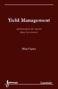 Télécharger le livre : Yield Management : optimisation du revenu dans les services